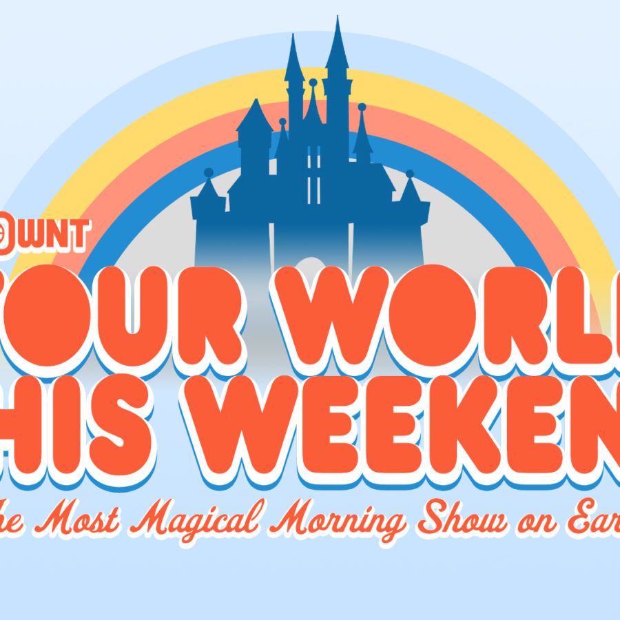 Your World This Weekend